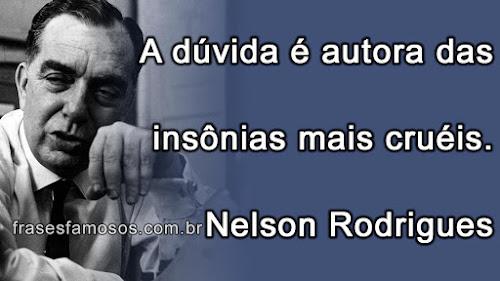Frase de Nelson Rodrigues