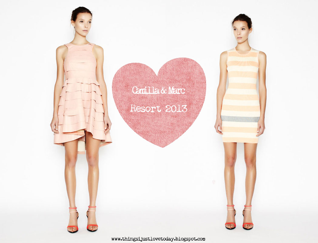 Things I Just Love Today: Camilla & Marc Resort 2013
