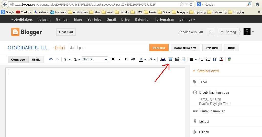 Cara Memasukkan / Upload Gambar Ke Postingan Blog
