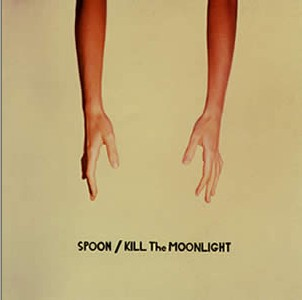 Spoon - Kill the Moonlight (2002)