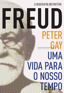 FREUD - Uma Vida para Nosso Tempo - Peter Gay