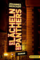 http://www.amazon.de/Das-L%C3%A4cheln-Panthers-Johannes-Groschupf/dp/3841503497/ref=sr_1_1_twi_per_1?ie=UTF8&qid=1444487757&sr=8-1&keywords=das+l%C3%A4cheln+des+panthers