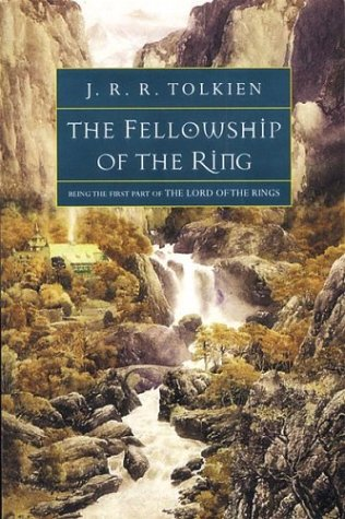 The Lord of the Rings - Part I - The Fellowship of the Ring J.R.R. Tolkien