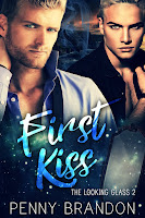 First Kiss (Looking Glass #2)