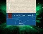 Racionalismo Cristão — 44ª edição, Áudio