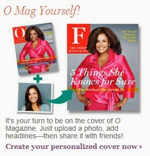 It's your turn to be on the cover of O Magazine
