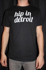 Show Everyone You're Hip In Detroit