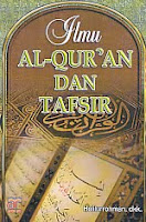 AJIBAYUSTORE  Judul Buku : Ilmu Al-Qur'an Dan Tafsir Pengarang : Holilurrohman, dkk Penerbit : Arfino Raya