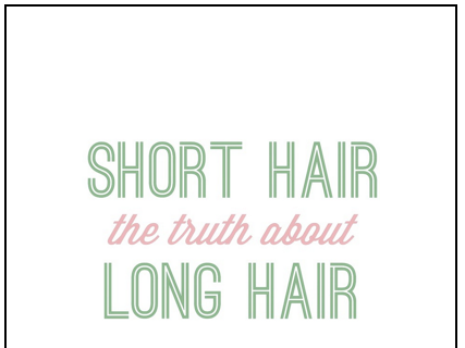 The Truth about Short Hair Versus Long
