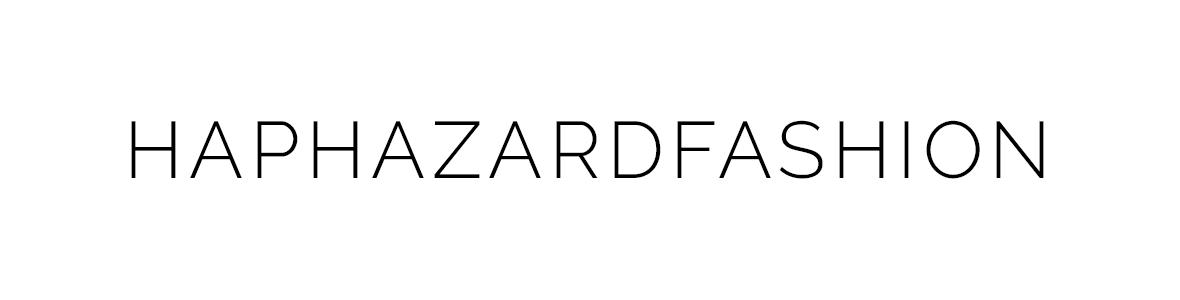 Hap Hazard Fashion