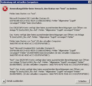 Hyper-V 2008 R2: Nach Änderung an der VHD meldet Hyper-V: Fehler beim Starten von 'SERVER'. Microsoft Emulated IDE Controller Fehler Allgemeiner Zugriff verweigert-Fehler beim Einschalten.