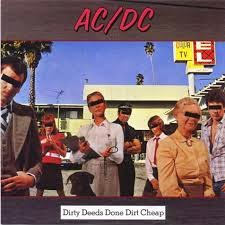 AC/DC - Dirty Deeds Done Dirt Cheap - análise do disco
