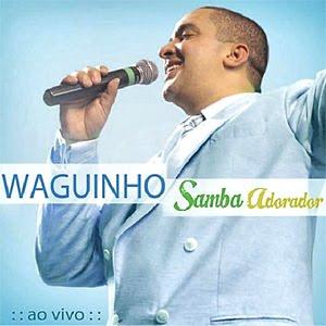 Download Waguinho Samba Adorador Ao Vivo