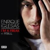 Enrique Iglesias - I'm a Freak (feat. Pitbull)