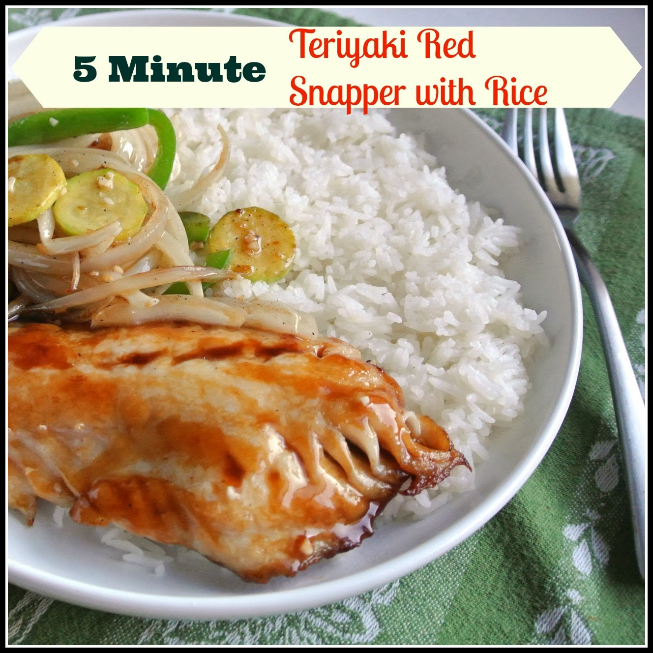 Gourmet cooking for two 5 minute teriyaki snapper rice 5 minute teriyaki snapper rice forumfinder Images