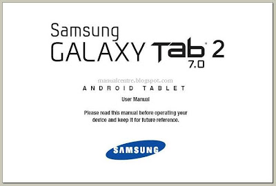 SAMSUNG GALAXY TAB 2 7.0 MANUAL - Download Galaxy Tab 2 7.0 User Guide