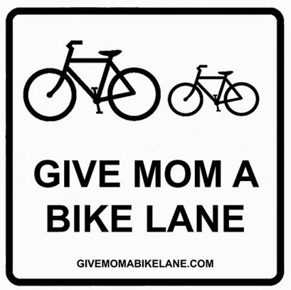 Give Mom A Bike Lane