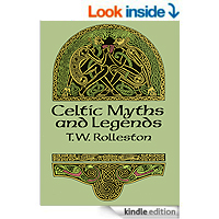 Myths & Legends of the Celtic Race by T. W. (Thomas William) Rolleston