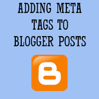 How To Add Meta Tags To Individual Blogger Posts?