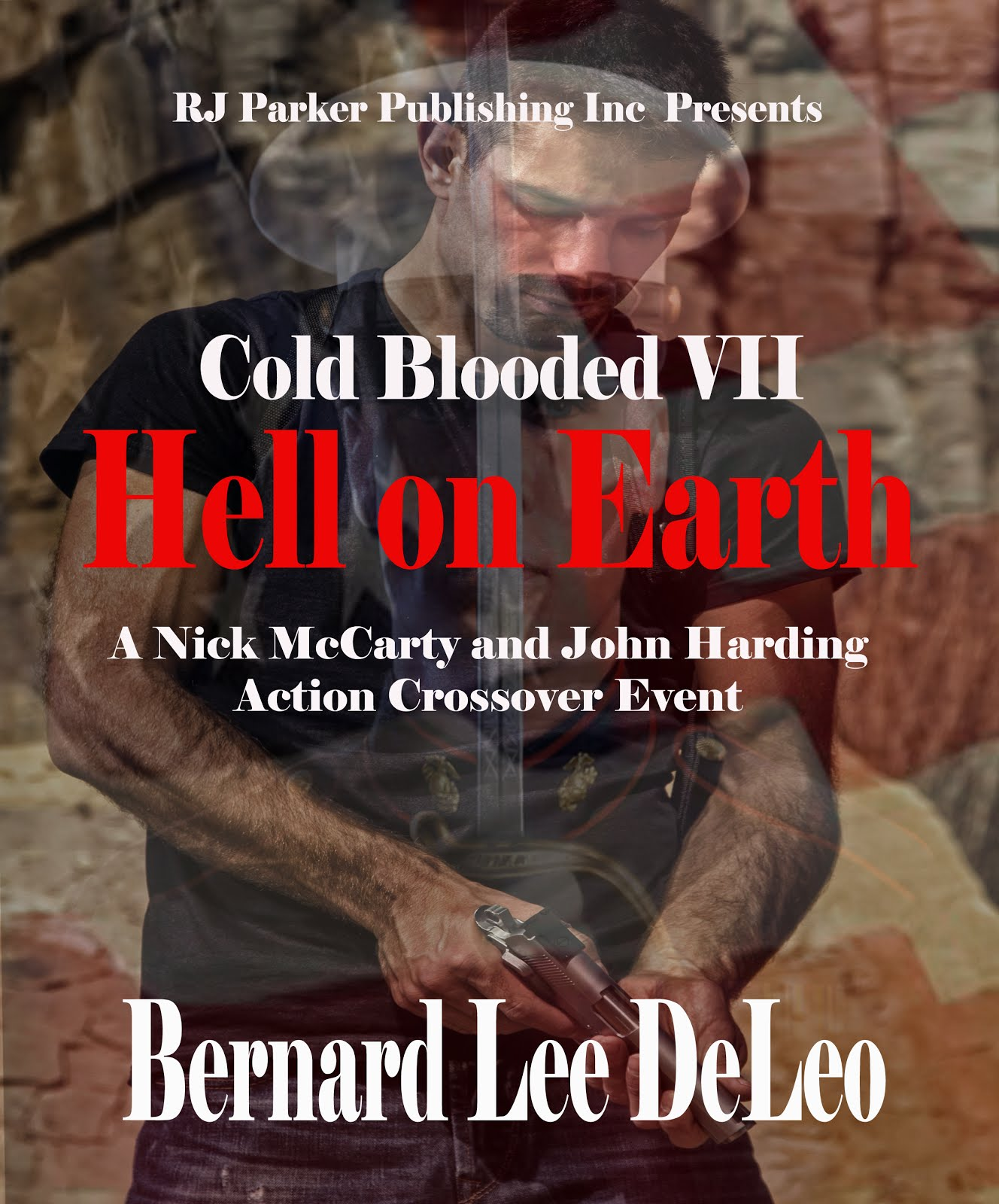 Cold Blooded Book VII: Hell on Earth