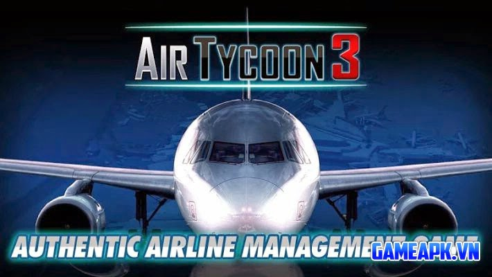 Tải AirTycoon 3 v1.2.0 Mod Full cho Android