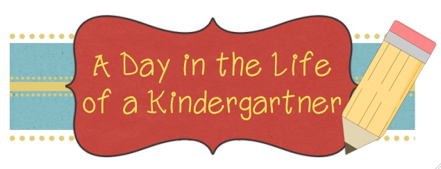 A Day in the Life of a Kindergartner