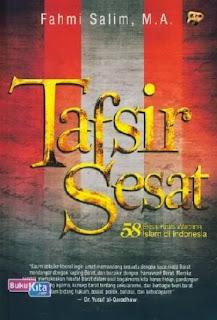 http://www.bukukita.com/Agama/Islam/120720-Tafsir-Sesat-:-58-Essai-Kritis-Wacana-Islam-di-Indonesia.html