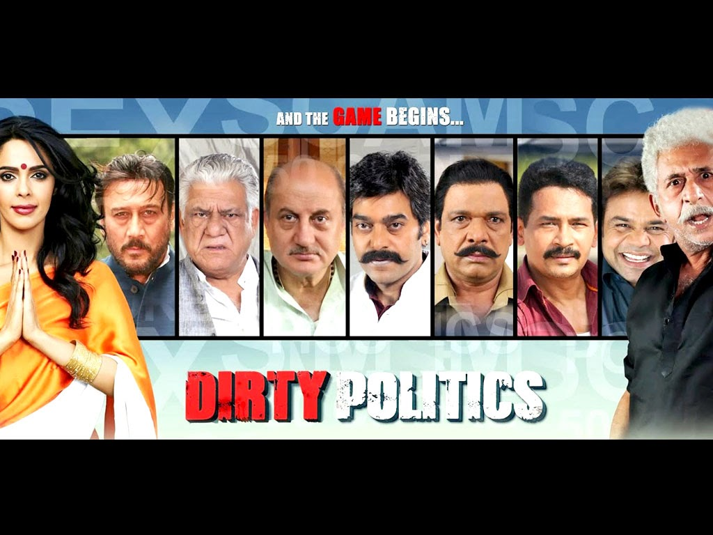 Politics Indian Movies Dirty Politics is an Indian