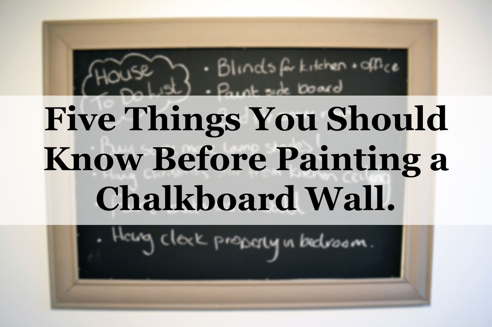 How To Make A Chalkboard Wall Without Paint