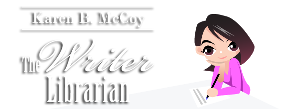 Karen B. McCoy: The Writer Librarian