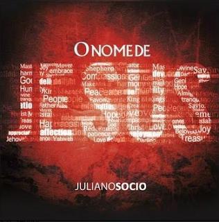 Juliano Socio – O Nome de Jesus – 2015