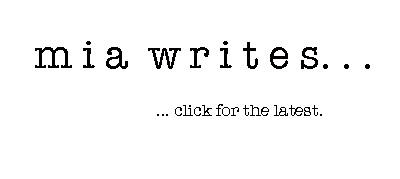mia writes...