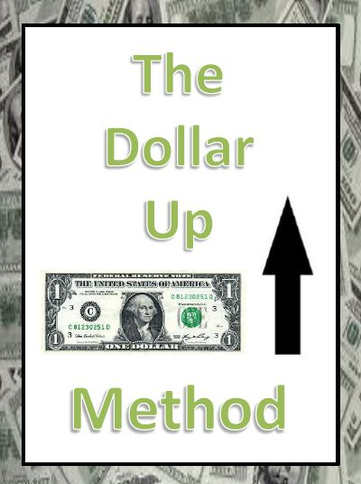 Empowered By THEM: Dollar Up Method