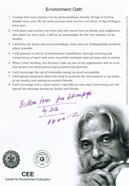 President Kalam;s billion tree planting pledge.