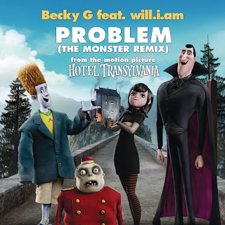 """Becky G - Problem (From """"Hotel Transylvania"""") [The Monster Remix] [feat. will.i.am.] on iTunes"""
