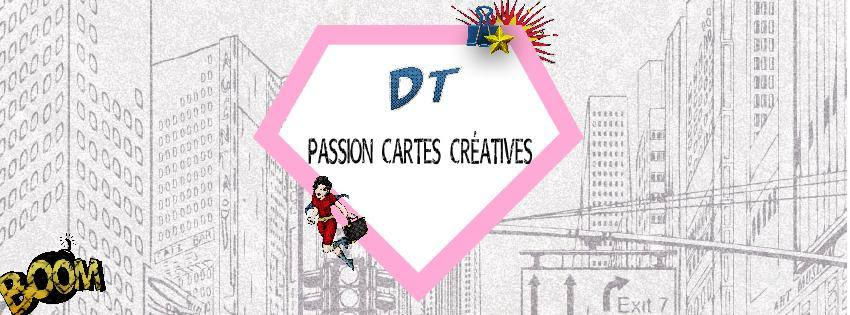 DT (Design Team) de Passion Cartes Créatives