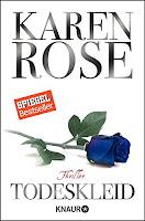 http://www.amazon.de/Todeskleid-Thriller-Karen-Rose/dp/3426510707/ref=la_B001IGWYI6_1_6?s=books&ie=UTF8&qid=1443990762&sr=1-6