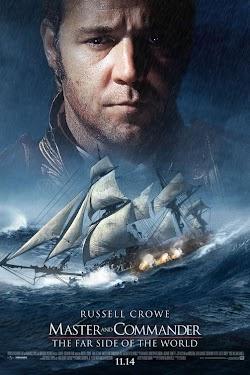 Thuyền Trưởng Và Đại Úy: Góc Xa Của Thế Giới - Master And Commander: The Far Side Of The World 2003 (2003) Poster