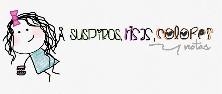 :sUsp¡rOs,r¡sAs,cOlorEs y nOtAs ♥