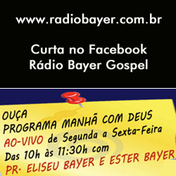 Ouça a Rádio Bayer Gospel