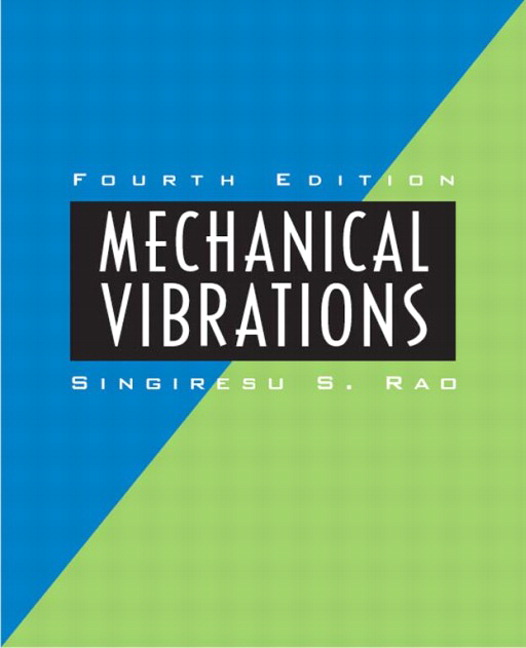 ... (FET): Solution Manual - Mechanical Vibrations 4th Edition by Rao