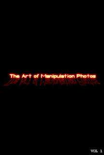 Explore Your Brain - The Art of Manipulation Photos Vol 1