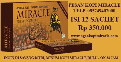 kopi miracle, agen kopi miracle, jual kopi miracle, jamu kuat lelaki,stamina pria, ramuan jamu kuat tahan lama, jamu kuat alami untuk lelaki, ramuan pria, pria perkasa alami
