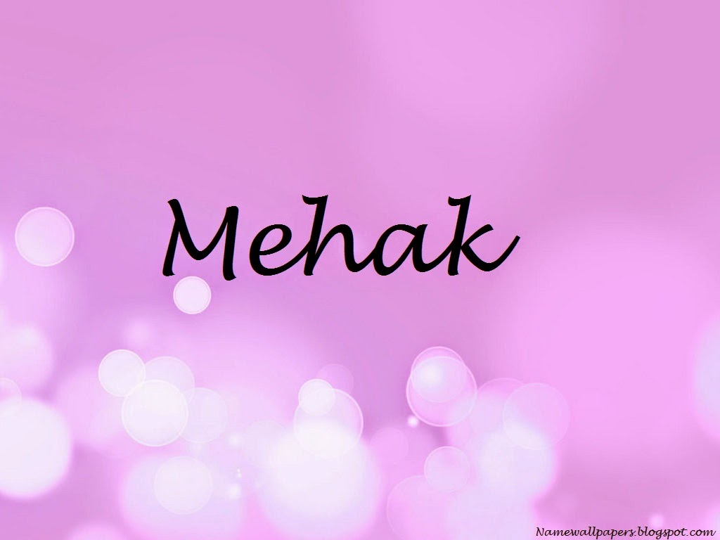 Mehak Name Wallpapers Mahek