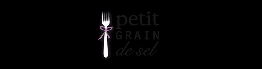 Petit grain de sel - Idées recettes, bons plans gourmands et découvertes culinaires