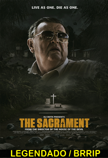 Assistir The Sacrament Legendado 2014