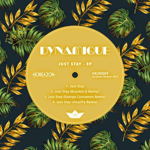 Dynamique - Just Stay EP