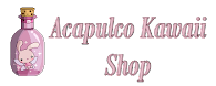 Acapulco Kawaii Shop