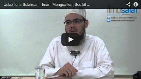 Ustaz Idris Sulaiman – Imam Menguatkan Sedikit Bacaan dalam Solat Sirriyyah untuk Mengajar