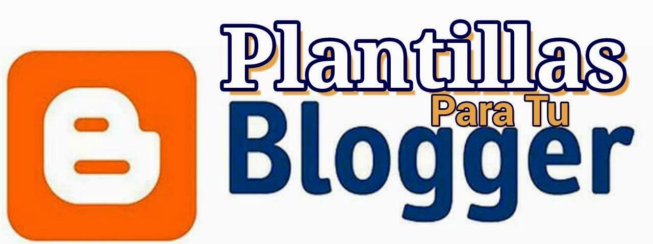 Plantillas Para Tu Blogger Gratis